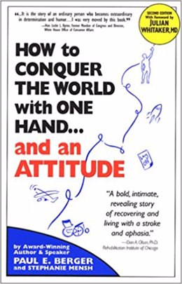 How to Conquer the World with One Hand…and An Attitude