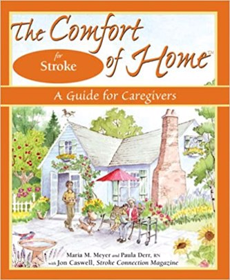 The Comfort of Home for Stroke: A Guide for Caregivers