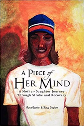 A Piece of Her Mind: A Mother-Daughter Journey Through Stroke and Recovery