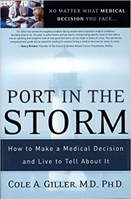 Port in The Storm: How to Make a Medical Decision and Live to Tell About It